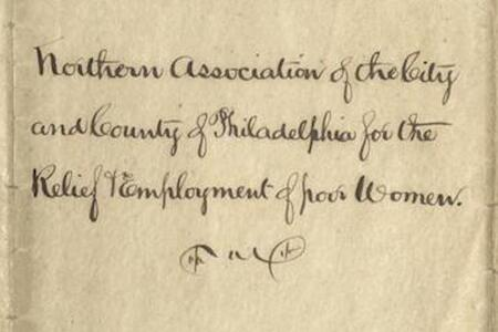 Northern Association of the City and County of Philadelphia for the Relief and Employment of Poor Women Records
